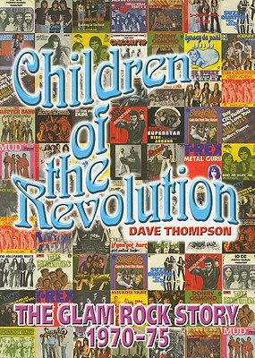 Children of the Revolution By Thompson, Dave